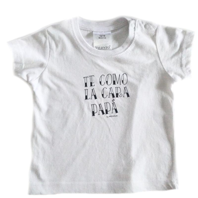 Camiseta TE COMO LA CARA PAPÁ